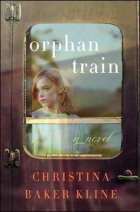 Orphan Train By: Christina Baker Kline