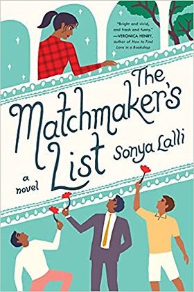 The Matchmaker's List By: Sonya Lalli