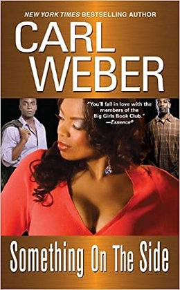 Something On The Side By: Carl Weber
