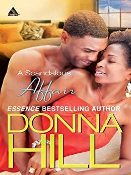 A Scandalous Affair By: Donna Hill