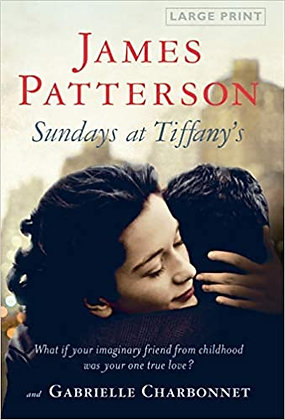 Sundays At Tiffany's By: James Patterson