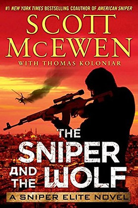 The Sniper of the Wolf By: Scott McEwen
