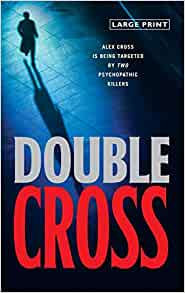 Double Cross By: James Patterson