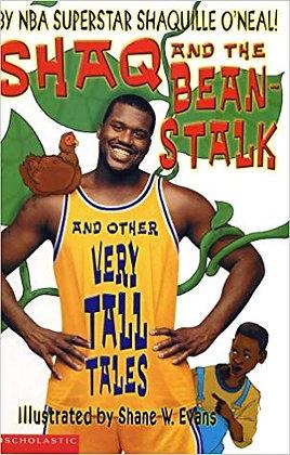 Shaq & The Beanstalk By: Shaq
