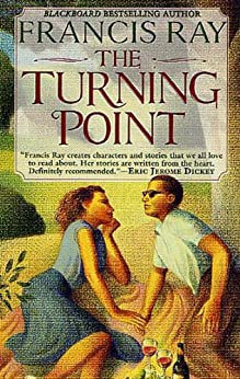 The Turning Point By: Francis Ray