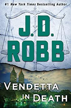 Vendetta in Death By: J. D. Robb