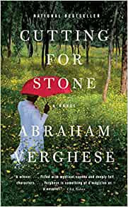 Cutting For Stone By: Abraham Verghese