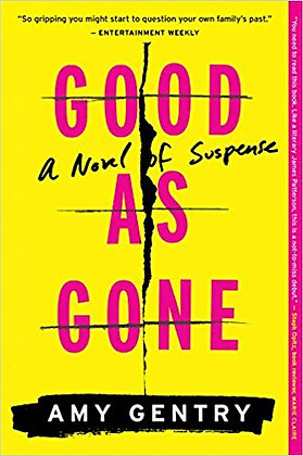Good As Gone By: Amy Gentry