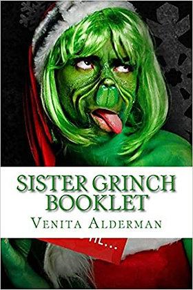 Sister Grinch Booklet By: Venita Alderman Sadler