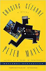 Chasing Cezanne by: Peter Mayle