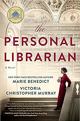 The Personal Librarian By: Marie Benedict & Victoria Christopher Mur