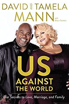 Us Against The World By: David & Tamela Mann