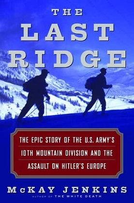 The Last Ridge By: McKay Jenkins