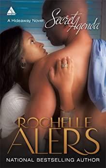 Secret Agenda By: Rochelle Alers