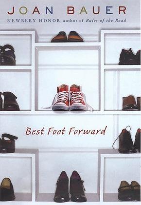 Best Foot Forward By: Joan Bauer