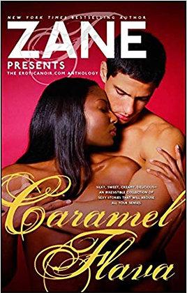 Caramel Flava By: Zane Presents