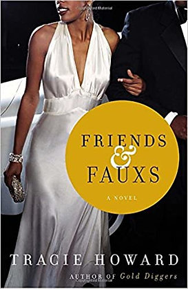 Friends & Fauxs By: Tracie Howard