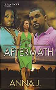 The Aftermath By: Anna J.