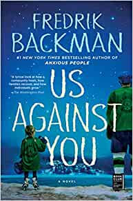Us Against You By: Fredrik Backman