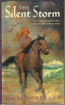 The Silent Storm By: Sherry Garland