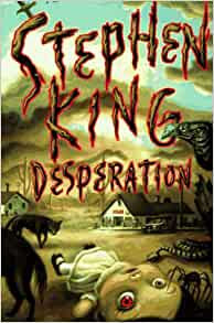 Desperation By: Stephen King