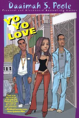 Yo Yo Love By: Daaimah S. Poole