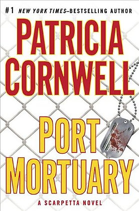 Port Mortuary By: Patricia Cornwell