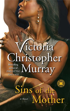 Sins Of A Mother By: Victoria Christopher Murray