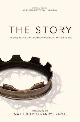 The Story By: Max Lucado & Randy Frazee