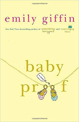 Baby Proof By: Emily Giffin