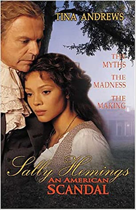 Sally Hemings An American Scandal By: Tina Andrews