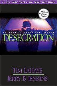 Desecration By: Tim LaHaye & Jerry B. Jenkins