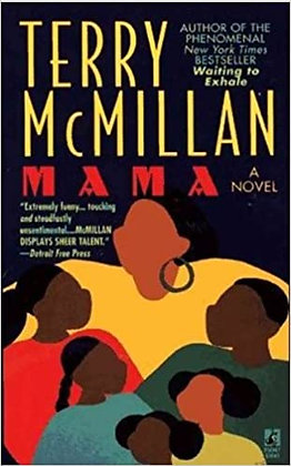 Mama By: Terry McMillan