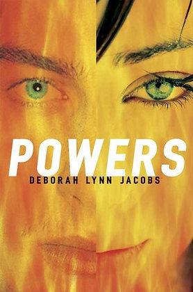 Powers By: Deborah Lynn Jacobs
