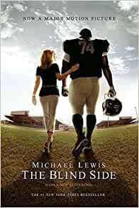 The Blind Side By: Michael Lewis