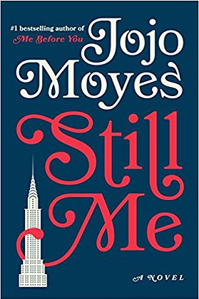Still Me By: JoJo Moyes