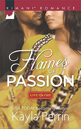 Flames of Passion By: Kayla Perrin