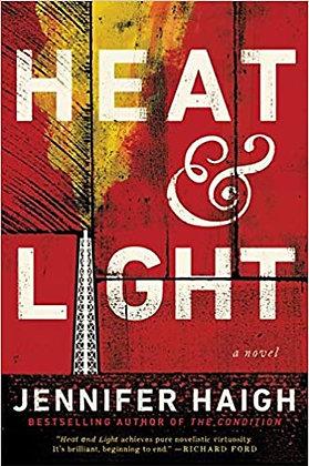 Heat & Light By: Jennifer Haigh