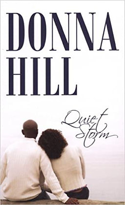 Quiet Storm By: Donna Hill