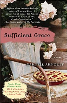 Sufficient Grace By: Darnell Arnoult