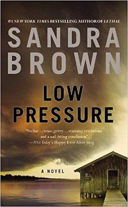 Low Pressure By: Sandra Brown