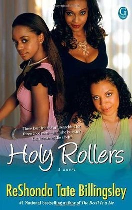 Holy Rollers By: Reshonda Tate Billingsley