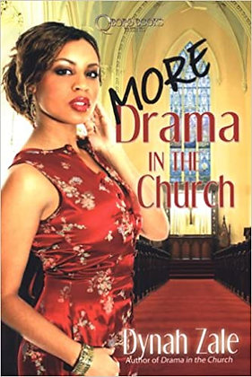 More Drama In The Church By: Dynah Zale