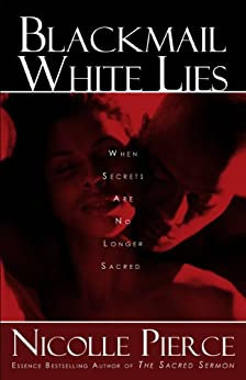 Blackmail White Lies By: Nicolle Pierce