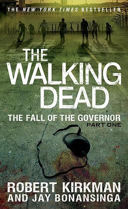 The Walking Dead Part One By: Robert Kirkman & Jay Bonansinga