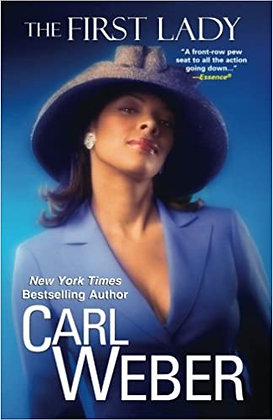 The First Lady By: Carl Weber