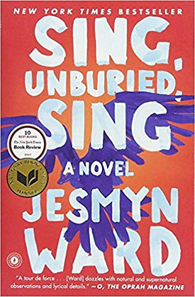 Sing, Unburied, Sing: A Novel By; Jesmyn Ward