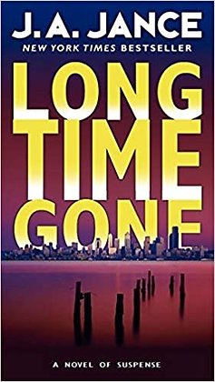 Long Time Gone By: J. A. Jance