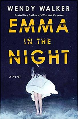 Emma In The Night By: Wendy Walker