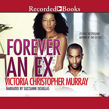 Forever An Ex Audio Cds By: Victoria Christopher Murray